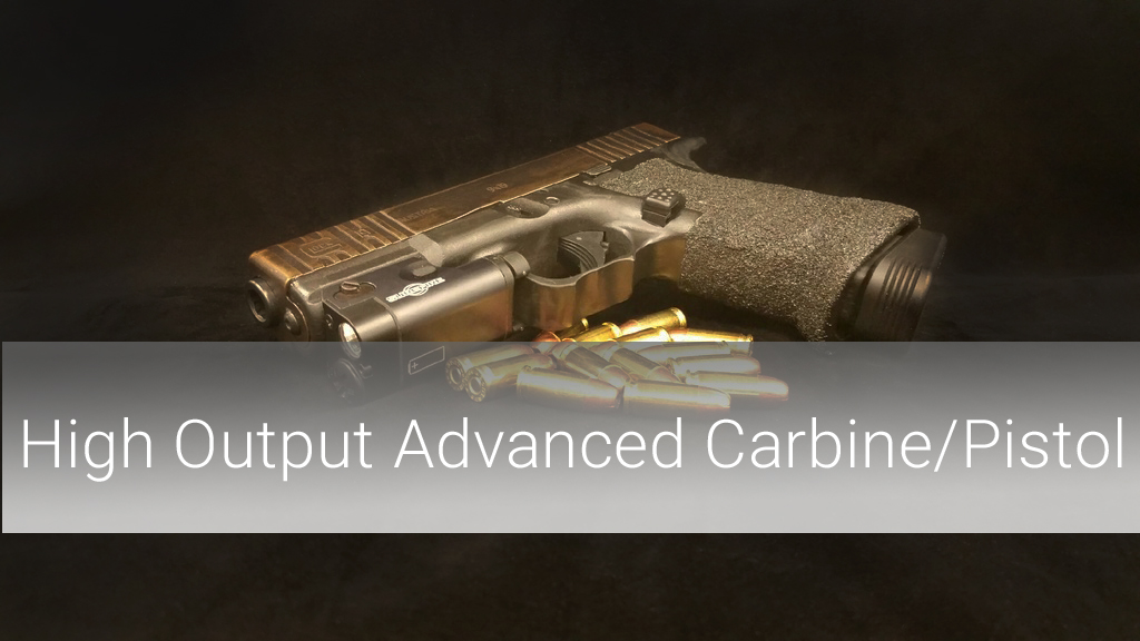 High Output Advanced Carbine/Pistol