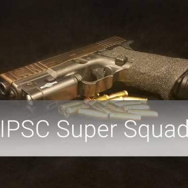 IPSC Super Squad